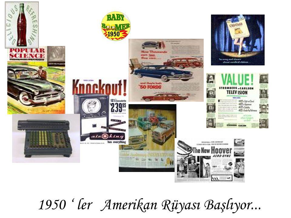 1950 ' ler Amerikan Rüyası Başlıyor...