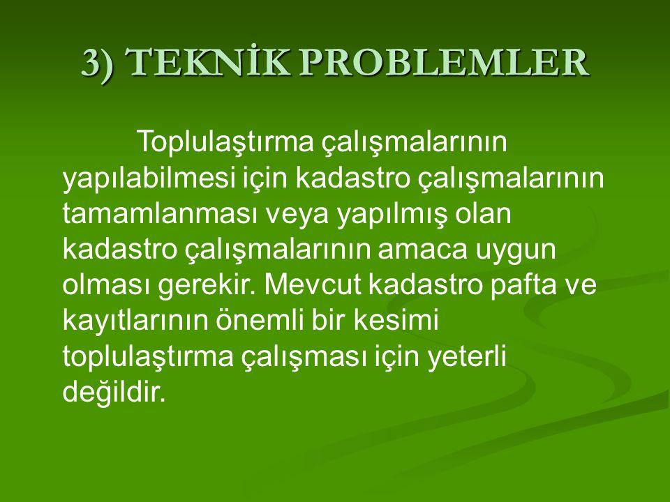 3) TEKNİK PROBLEMLER