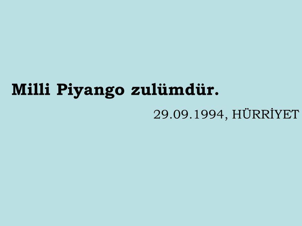 Milli Piyango zulümdür.