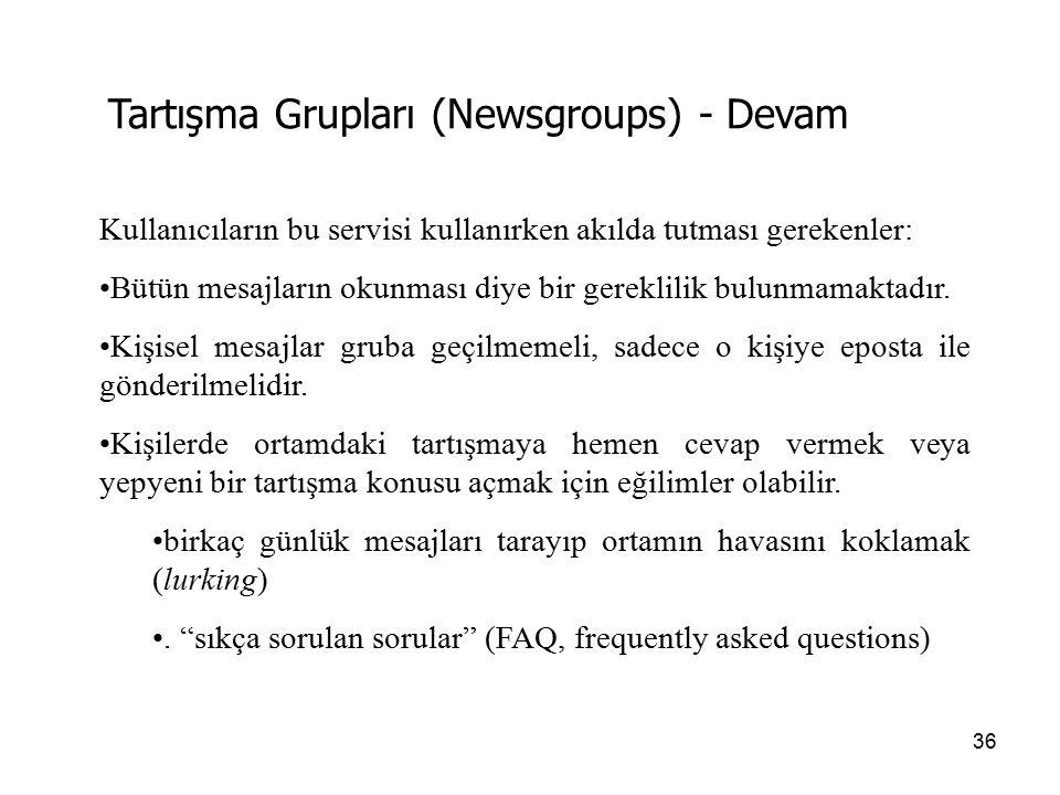 Tartışma Grupları (Newsgroups) - Devam