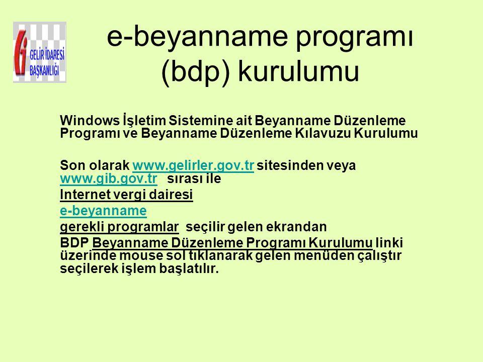 e-beyanname programı (bdp) kurulumu