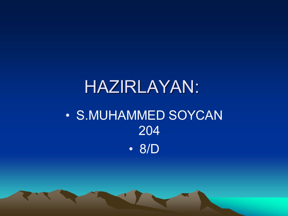 S.MUHAMMED SOYCAN 204 8/D HAZIRLAYAN: