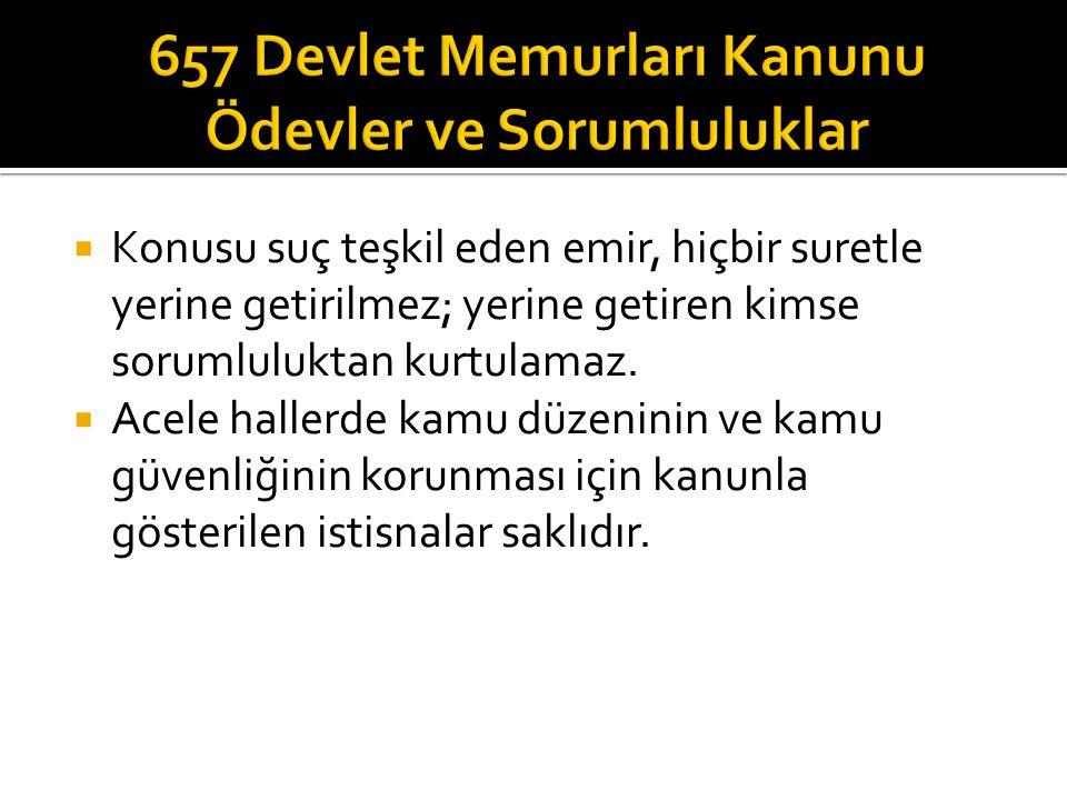657 Devlet Memurları Kanunu Ödevler ve Sorumluluklar