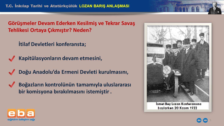 T.C. İnkılap Tarihi ve Atatürkçülük LOZAN BARIŞ ANLAŞMASI