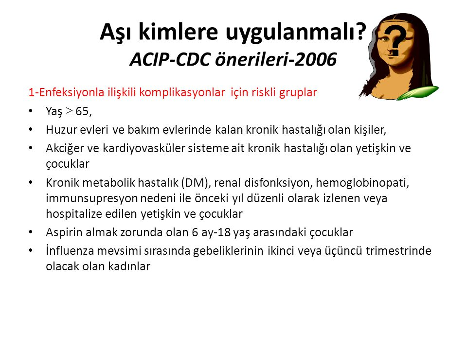 Aşı kimlere uygulanmalı ACIP-CDC önerileri-2006