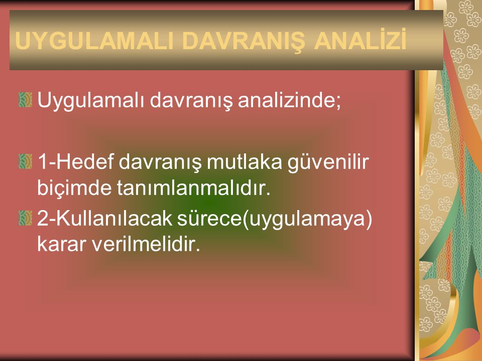 UYGULAMALI DAVRANIŞ ANALİZİ