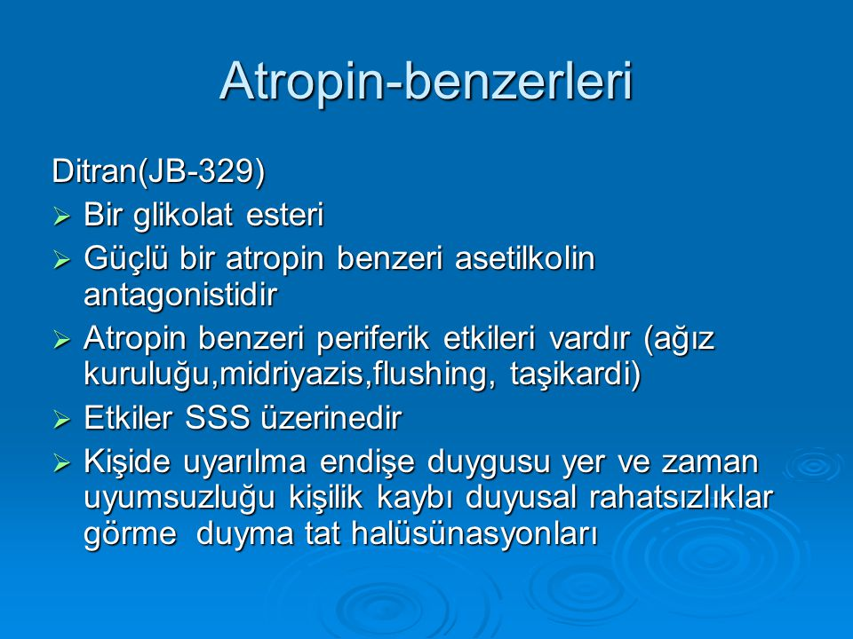 Atropin-benzerleri Ditran(JB-329) Bir glikolat esteri