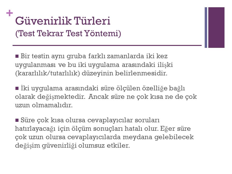 Güvenirlik Türleri (Test Tekrar Test Yöntemi)