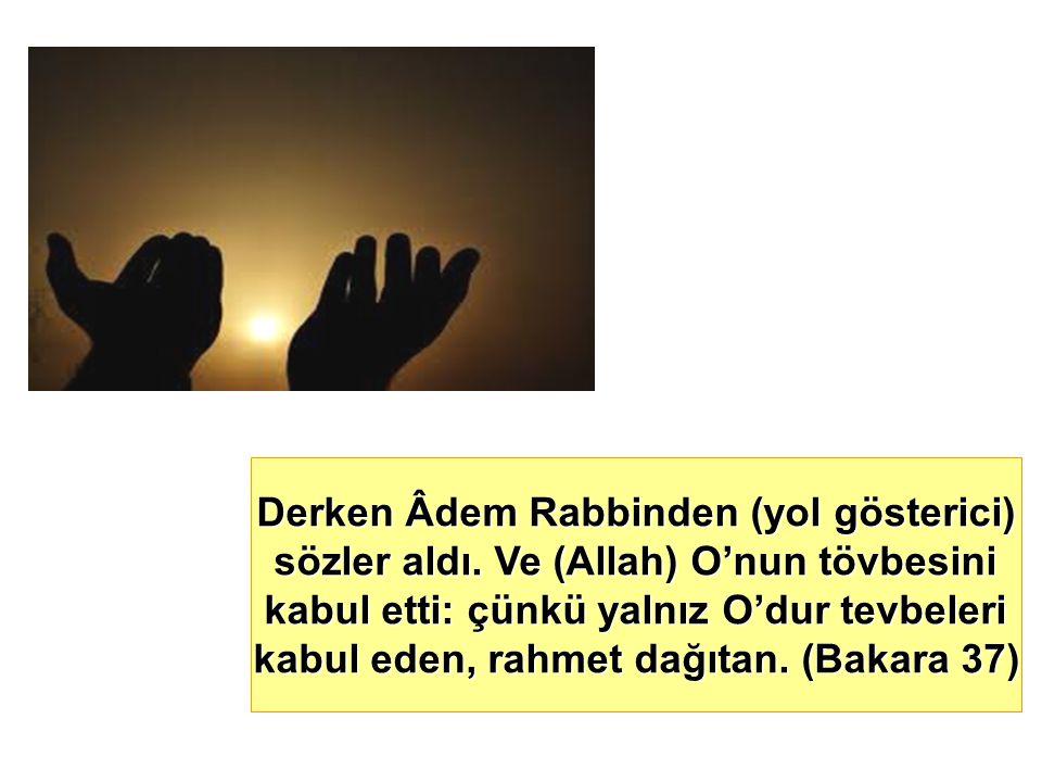 Derken Âdem Rabbinden (yol gösterici)
