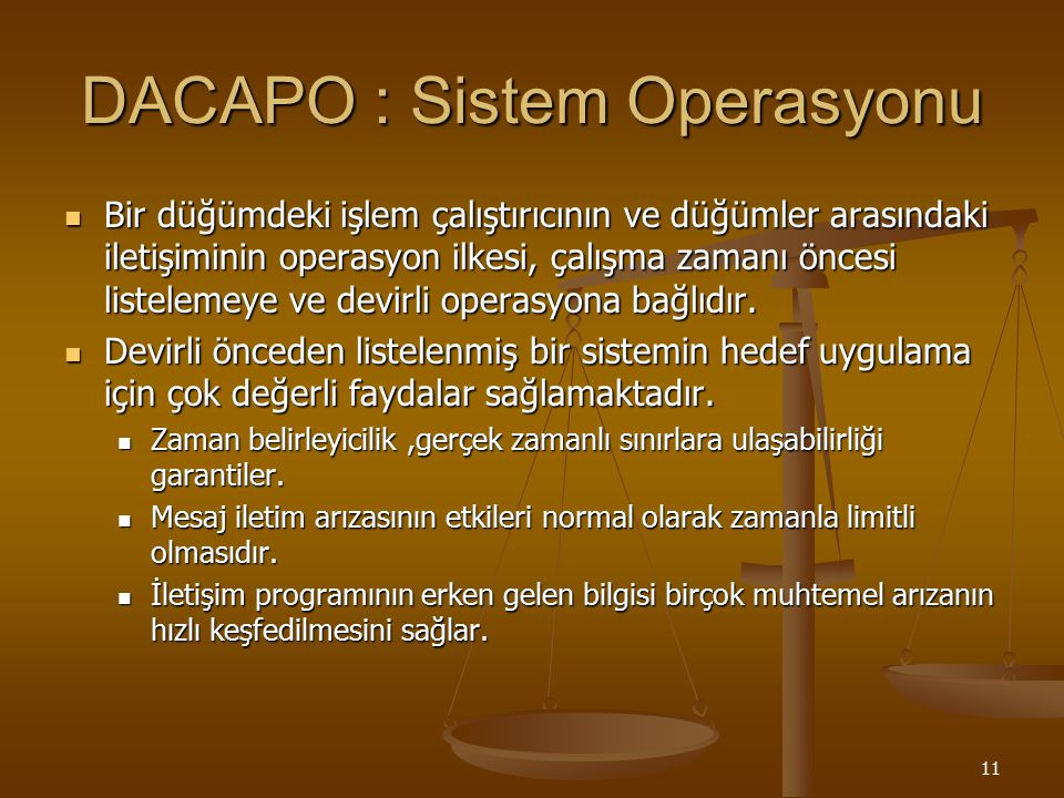 DACAPO : Sistem Operasyonu