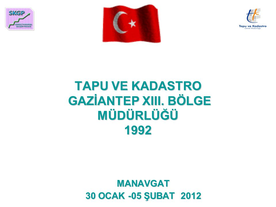 TAPU VE KADASTRO GAZİANTEP XIII. BÖLGE MÜDÜRLÜĞÜ 1992