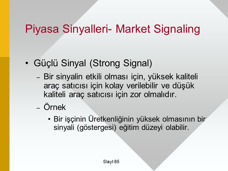 Piyasa Sinyalleri- Market Signaling
