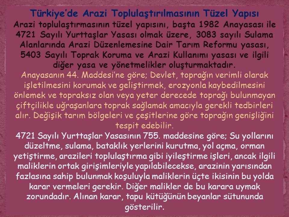 Türkiye'de Arazi Toplulaştırılmasının Tüzel Yapısı