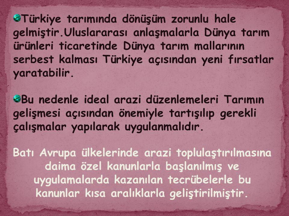 Türkiye tarımında dönüşüm zorunlu hale gelmiştir