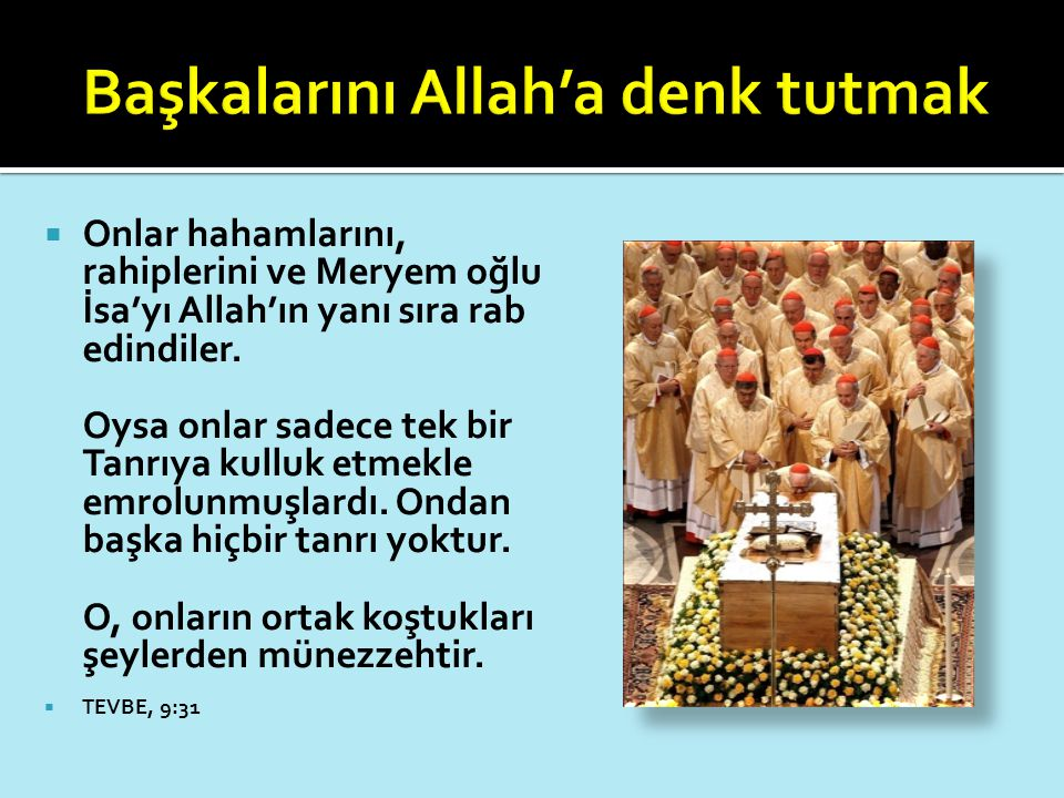 Başkalarını Allah'a denk tutmak