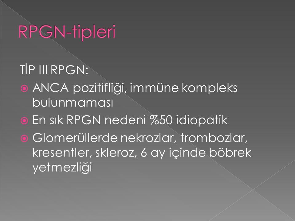 RPGN-tipleri TİP III RPGN:
