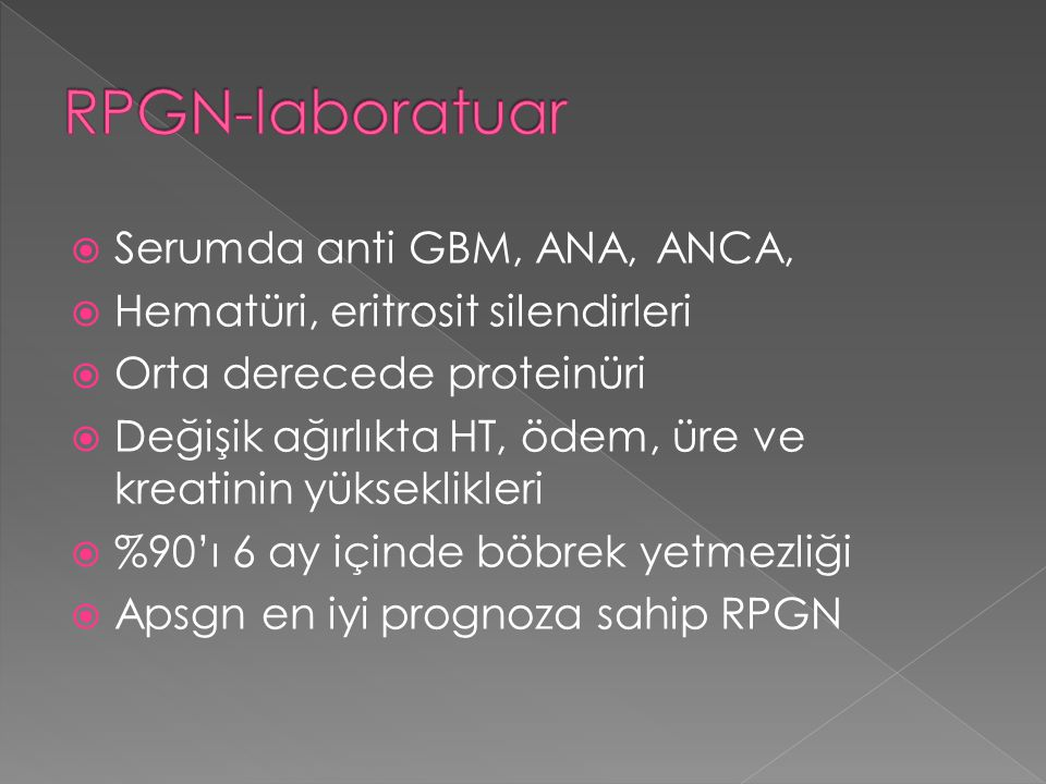 RPGN-laboratuar Serumda anti GBM, ANA, ANCA,
