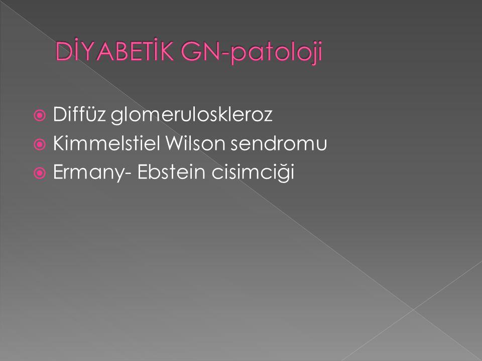 DİYABETİK GN-patoloji