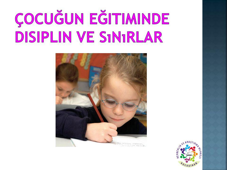 Çocuğun Eğitiminde Disiplin ve Sınırlar