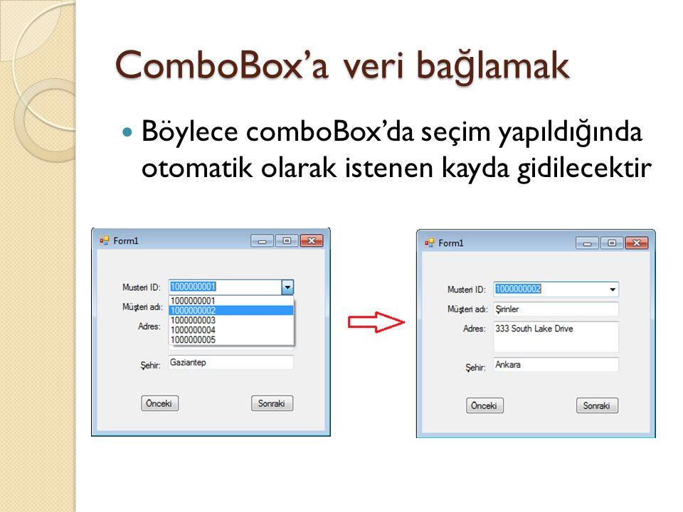ComboBox'a veri bağlamak