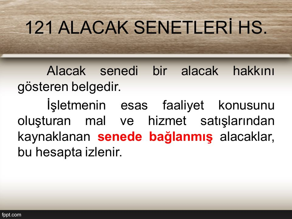 121 ALACAK SENETLERİ HS.