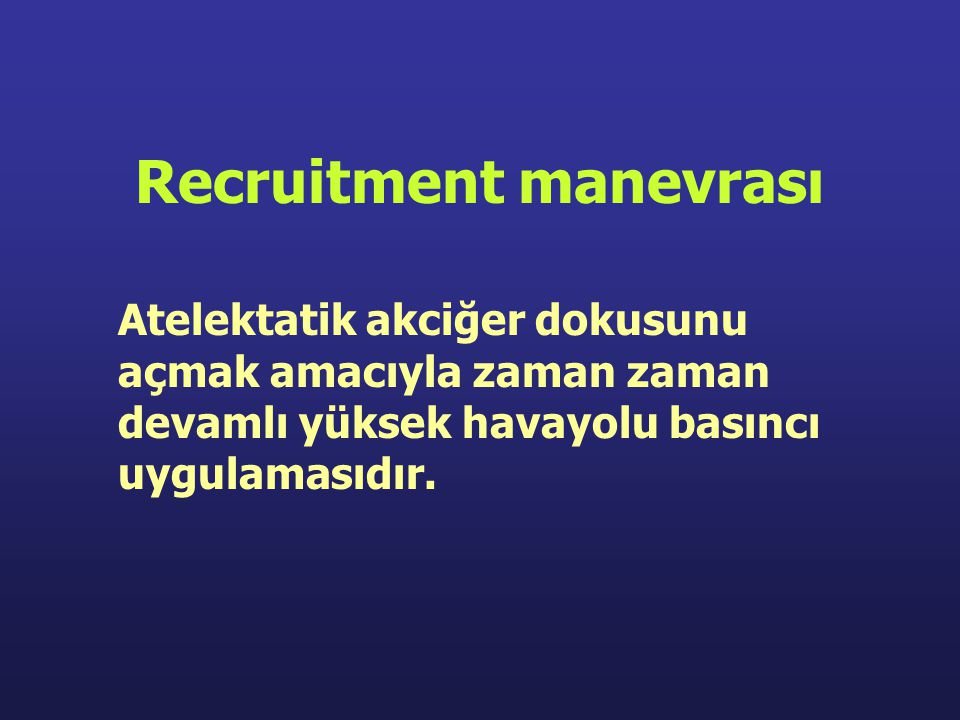 Recruitment manevrası