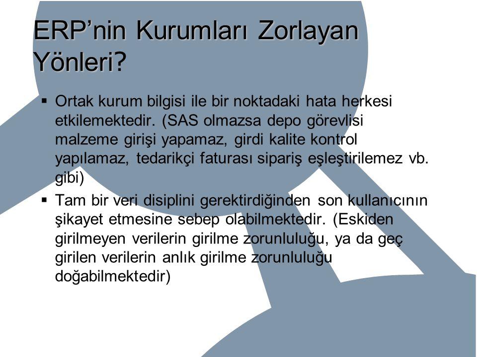 ERP'nin Kurumları Zorlayan Yönleri