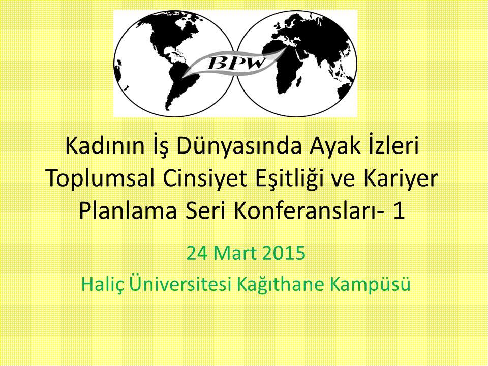 24 Mart 2015 Haliç Üniversitesi Kağıthane Kampüsü