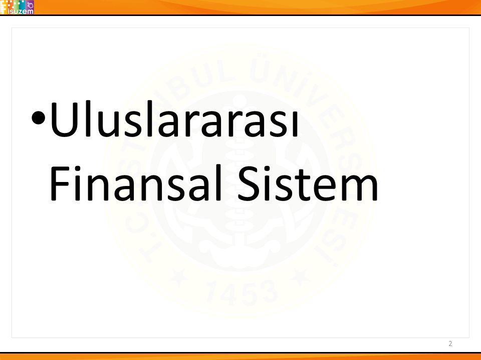 Uluslararası Finansal Sistem