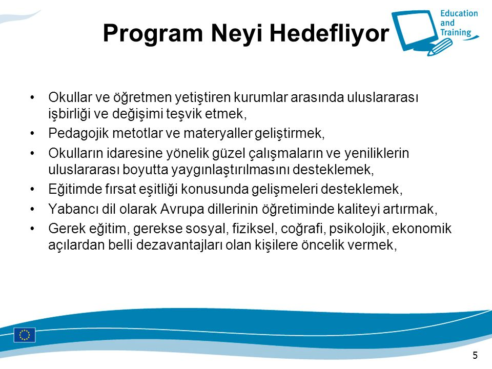 Program Neyi Hedefliyor