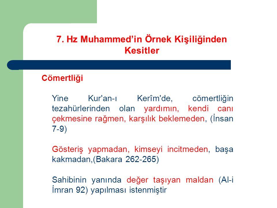 7. Hz Muhammed'in Örnek Kişiliğinden Kesitler