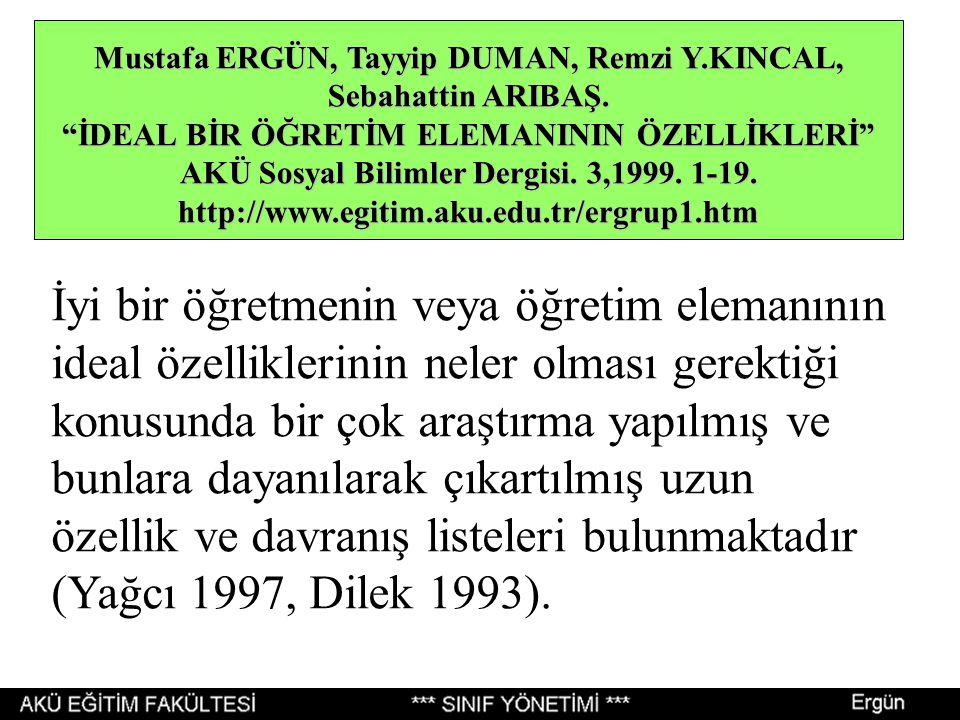 Mustafa ERGÜN, Tayyip DUMAN, Remzi Y.KINCAL, Sebahattin ARIBAŞ.