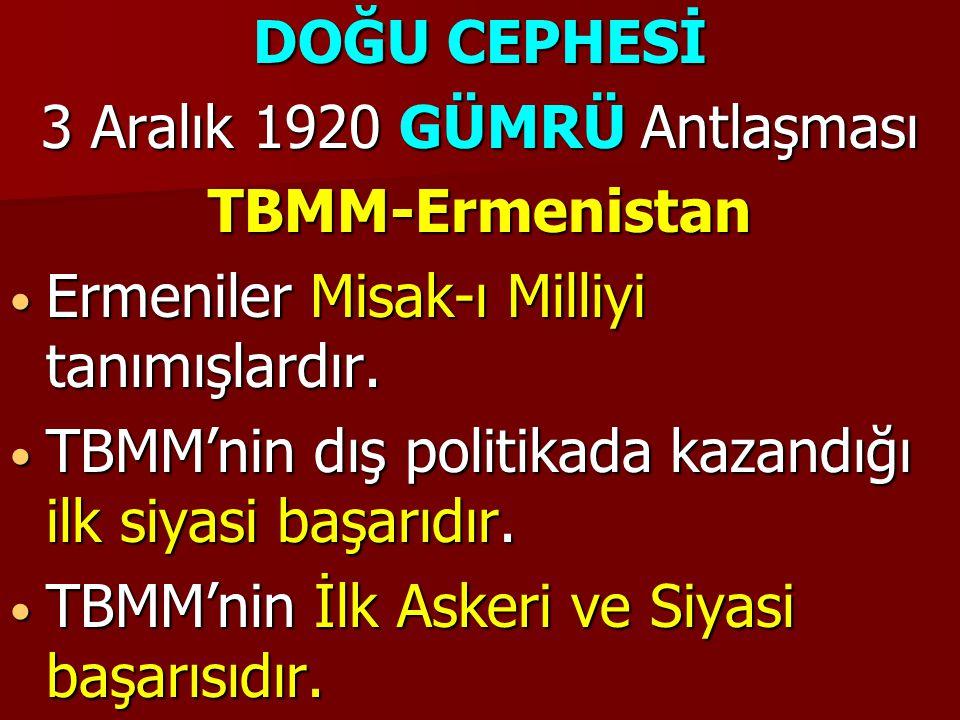 3 Aralık 1920 GÜMRÜ Antlaşması