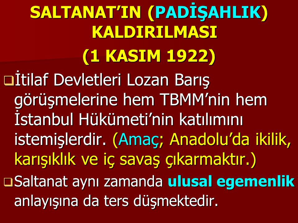SALTANAT'IN (PADİŞAHLIK) KALDIRILMASI