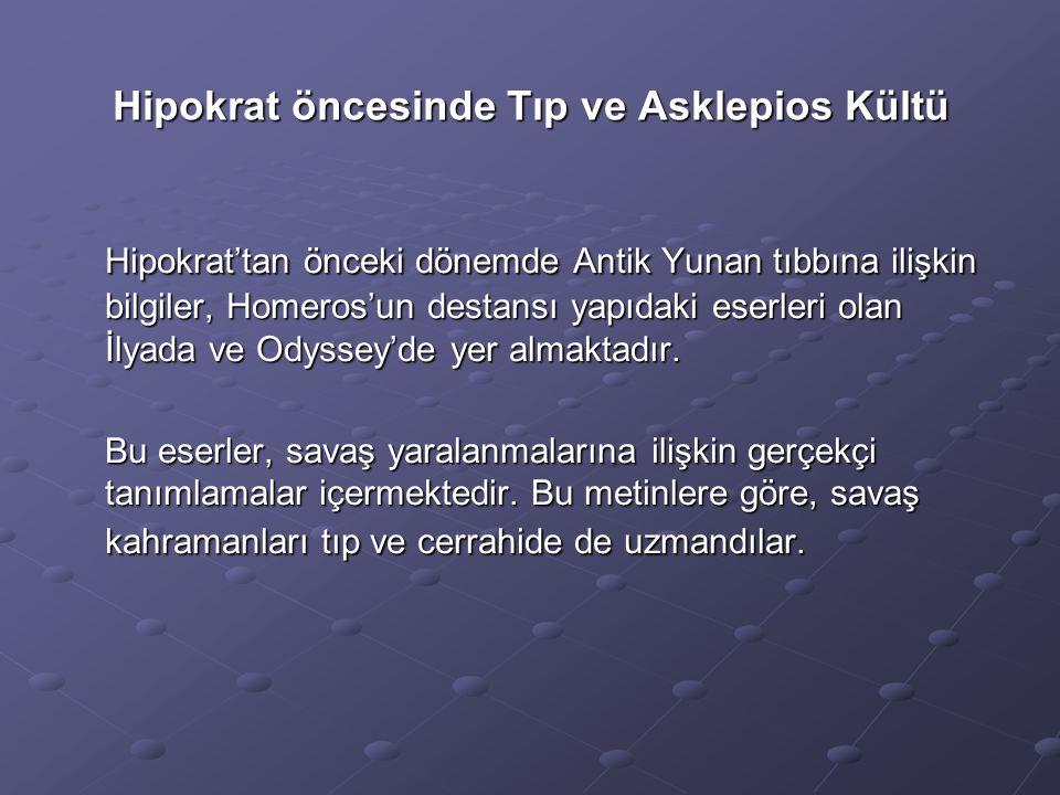 Hipokrat öncesinde Tıp ve Asklepios Kültü