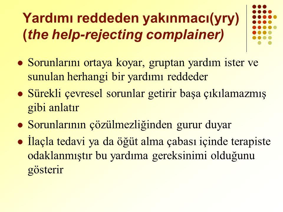 Yardımı reddeden yakınmacı(yry) (the help-rejecting complainer)