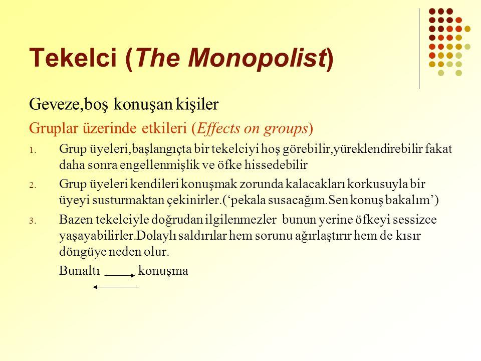 Tekelci (The Monopolist)