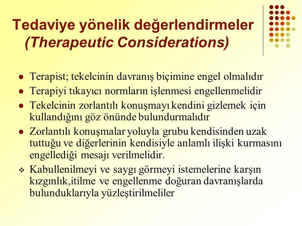 Tedaviye yönelik değerlendirmeler (Therapeutic Considerations)
