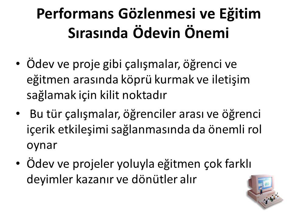 Performans Gözlenmesi ve Eğitim Sırasında Ödevin Önemi