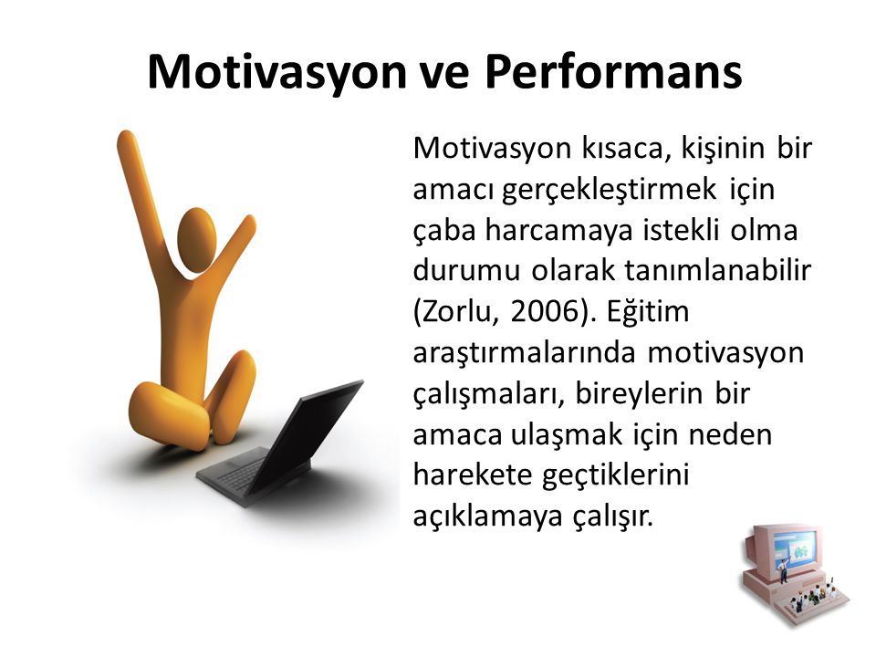 Motivasyon ve Performans