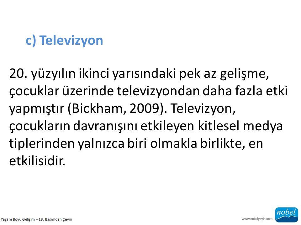 c) Televizyon