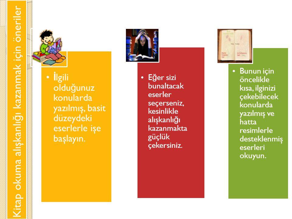 Kitap okuma alışkanlığı kazanmak için öneriler
