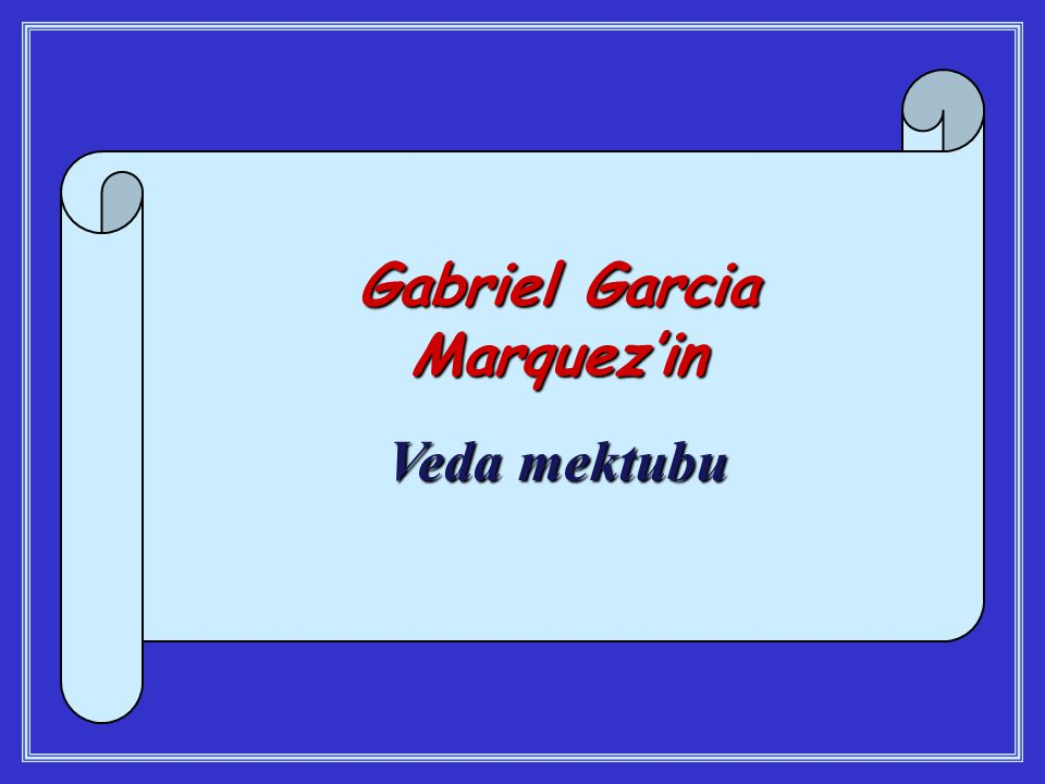 Gabriel Garcia Marquez'in