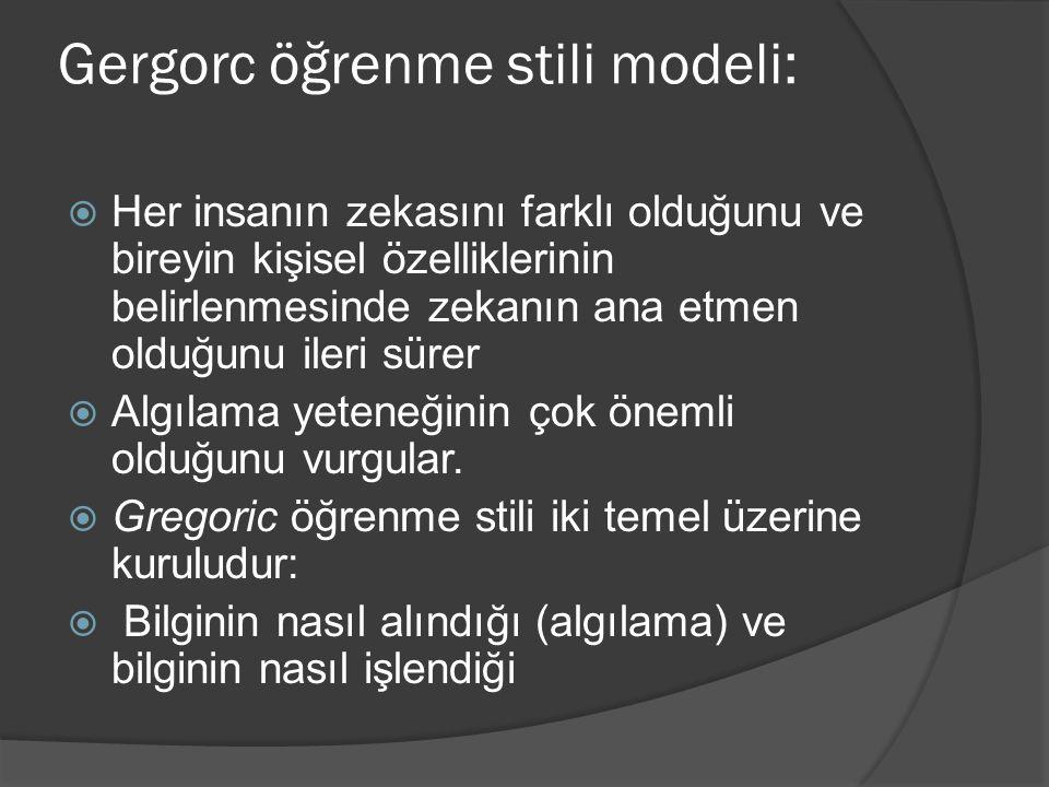 Gergorc öğrenme stili modeli:
