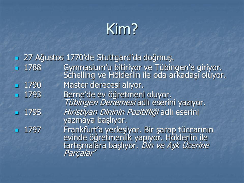 Kim 27 Ağustos 1770'de Stuttgard'da doğmuş.