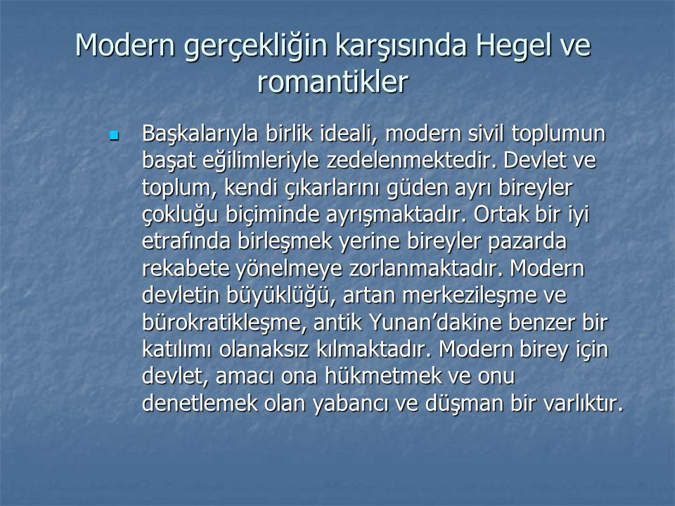 Modern gerçekliğin karşısında Hegel ve romantikler