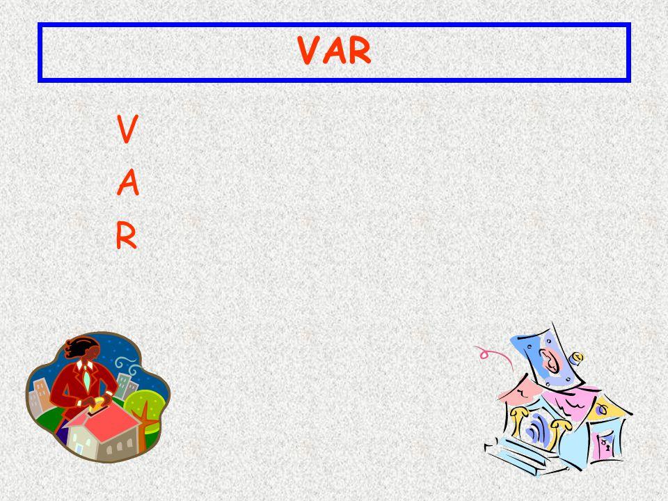 VAR V A R