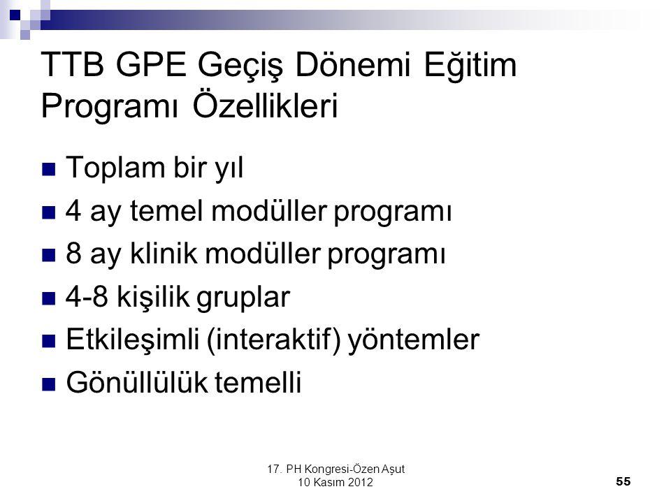 TTB GPE Geçiş Dönemi Eğitim Programı Özellikleri