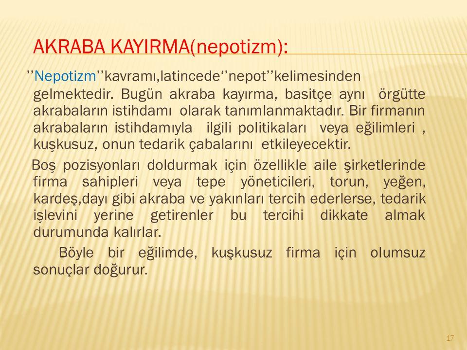 AKRABA KAYIRMA(nepotizm):