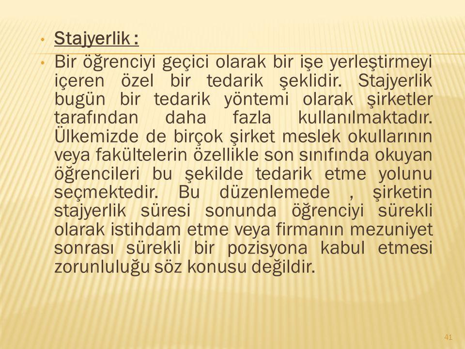 Stajyerlik :